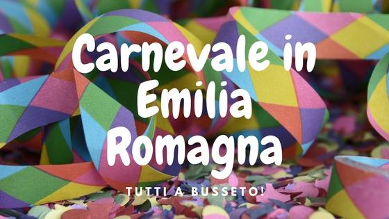 La tradizione del carnevale in Emilia Romagna