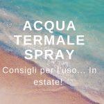 Acqua termaòe spray di Tabiano (Ph. by Alexey Marchenko on Unsplash)