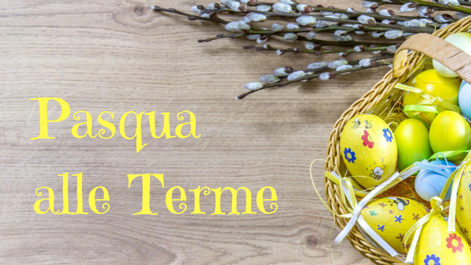 Pasqua alle Terme di Tabiano
